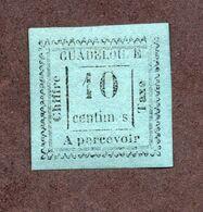 Guadeloupe Taxe N°7a N** TB  Cote 280 Euros !!!RARE - Impuestos