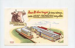 Buvard  LA VACHE SERIEUSE . Usine Fromagerie - Leche