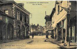 LA GUERCHE DE BRETAGNE - Rue De Rannée - La Guerche-de-Bretagne