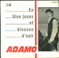 1ER DISQUE D'ADAMO A 18 ANS > EN BLUE JEANS, LAISSON DIRE, SANS TOI MAMIE, FAIS TOI CROQUE MORT  -REF1-1A - Collector's Editions