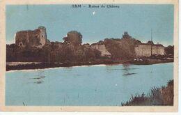 SOMME - HAM - Ruines Du Château - Schlösser