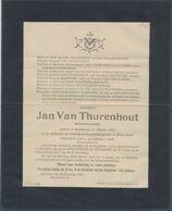 """Imprimé De Décès """"Jan Van Thurnenrhout"""" Brievenbesteller  En Als Slachoffer Der Duitsche Barbaarscheid Gevallen Te Baerl - 1869-1888 León Acostado"""