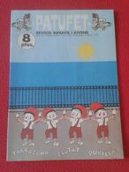 ANTIGUA REVISTA MAGAZINE COMIC INFANTIL I Y JUVENIL PATUFET Nº 159 4 MAIG 1973 TARRAGONA CIUTAT PUBILLA....ETC CATALONIA - Comics (other Languages)