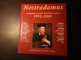Nostradamus - Voorspellingen Voor De Jaren 1992-2001 - Door Hewitt En Lorie - Esoterismo