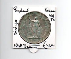 ENGELAND DOLLAR 1898 ZILVER BRITANNIA - 1816-1901 : Muntslagen XIX° Eeuw