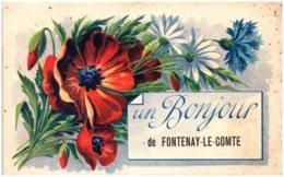 85 Un Bonjour De FONTENAY-le-COMTE - Fontenay Le Comte