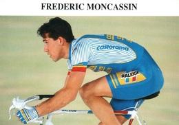 Cyclisme - Frédéric Moncassin, Cycliste Professionnel, Equipe Castorama (avec Palmarès) - Sports