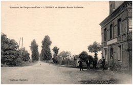 76 Environs De Forges-les-Eaux - L'EPINAY - Grande Route Nationale - Altri Comuni