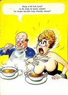 030 448 - CP - Thèmes - Humour - La Soupe Est-elle Trop Chaude, Choux? - Humour