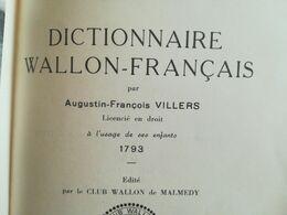 DICTIONNAIRE FRANÇAIS - WALLON MALMÉDIEN DE VILLERS DIALECTE  MALMEDY LIÈGE BELGIQUE LIVRE  TIRAGE LIMITÉ - Woordenboeken