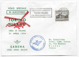 1954 - ITALIE - ENVELOPPE VOL SPECIAL HELICOPTERE (ELICOTTERO) BELGE SABENA De TORINO => MILANO - 1946-60: Marcophilie