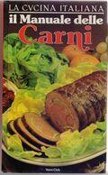 Il Manuale Delle Carni - Stella Donati - Books, Magazines, Comics