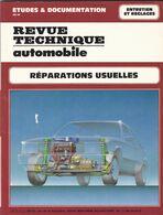 Revue Technique Automobile ; Réparations Usuelles / Entretien Et Réglage - Auto/Moto