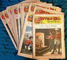 1923 INFANZIA AVVENTURA WEST NERBINI BUFFALO-BILL L'EROE DEL WILD WEST Firenze, Nerbini 1923 Lotto Di 15 Fascicoli Di 16 - Collections
