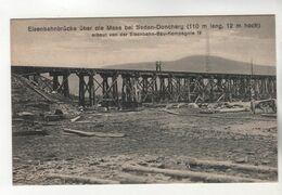 +3803, WK I, Eisenbahnbrücke über Die Maas Bei Sedan-Donchery, 110m Lang, 12 M Hoch - Oorlog 1914-18