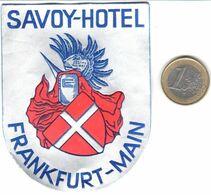 ETIQUETA DE HOTEL  - SAVOY-HOTEL  -FRANKFURT-MAIN - Hotelaufkleber