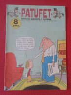 ANTIGUA REVISTA MAGAZINE COMIC INFANTIL I Y JUVENIL PATUFET Nº 156 13 ABRIL 1973 EN CATALÁN CATALONIA SPAIN CATALUNYA... - Comics (other Languages)