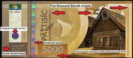 03. SLOVAKIA-FANTASY Banknote ČIČMANY Slovak World Unique Specimen 5000 Sk No 2/10 UNC 200 Pcs 01/2020 - Slovacchia