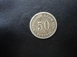 ALLEMAGNE * : 50 PFENNIG   1876 B    KM 6      TTB+ - [ 2] 1871-1918: Deutsches Kaiserreich