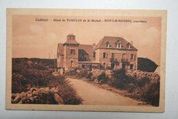 56 : Carnac - Hôtel Du Tumulus De St Michel - Roy Le Rouzic , Propriétaire - Carnac
