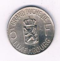 5 FRANC  1962 LUXEMBURG /6892/ - Lussemburgo