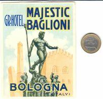 ETIQUETA DE HOTEL  -GRAND HOTEL MAJESTIC BAGLIONI  -BOLOGNE  -ITALY - Adesivi Di Alberghi