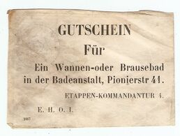 MILITARIA 1914 GUTSCHEIN E.H.O.I. FUR WANNEN ODER PIONIERSTR 41 ETAPPEN KOMMANDANTUR 4 - 1914-18