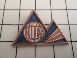 516a Pins Pin's / Rare & Belle Qualité THEME SPORTS / SPORT BOULES ST VULBAS PETANQUE - Boule/Pétanque