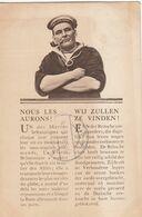 GUERRE / OORLOG 1914-18 / NOUS LES AURONS / WE ZULLEN ZE VINDEN - Heimat