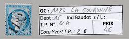 GC 1182 La Couronne ( Dept 15 )  S / N° 60A - 1849-1876: Periodo Classico