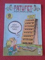 ANTIGUA REVISTA MAGAZINE COMIC INFANTIL I Y JUVENIL PATUFET Nº 155 6 ABRIL 1973 EN CATALÁN CATALONIA SPAIN CATALUNYA.... - Comics (other Languages)