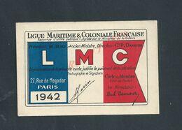 MILITARIA CARTE LIGUE MARITIME & COLONIALE FRANÇAISE L M C PARIS 1942 RUE DE MOGADOR DE Mr GUERIN L FONTENAY LE COMTE : - Dokumente