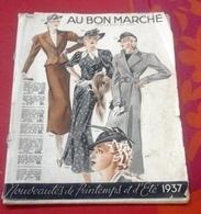 Catalogue Au Bon Marché Printemps Été 1937 Mode Chapeaux Dames  Et Hommes Échantillons De Tissus,Maillots De Bains - Advertising