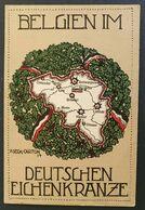 """Deutsches Reich 1914 - Feldpostkarte """"Belgien Im Deutschen Eichenkranz"""" - Lettres & Documents"""