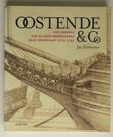 A1720[Boek] Oostende & Co : Het Verhaal Van De Zuid-Nederlandse Oost-Indiëvaart 1715-1735 / Jan Parmentier - Histoire