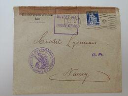 Enveloppe  De Bâle à Nancy Ouvert Par L'autorité Militaire Controle Postal Pontarlier 1915 - 1877-1920: Periodo Semi Moderno