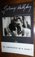 Carte Postale - Johnny Hallyday (appareil Photo) Le Regard Des Autres - En Librairie Le 4 Juin ! - Actors
