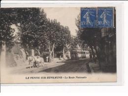 LA PENNE-sur-HUVEAUNE : La Route Nationale - Très Bon état - Otros Municipios