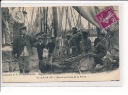 ILE DE RE : Marins Arrivant De La Pêche - Très Bon état - Ile De Ré