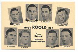 Cpa..équipe ROOLD 1939..G.Bellec,M.Hucheloup,G.Gourhan,F.Goapper,C.Taéron...ect..pneus Dunlop..dérailleur Super-Champion - Ciclismo