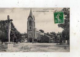 LATRONQUIERE PLACE DE L'EGLISE - Latronquiere