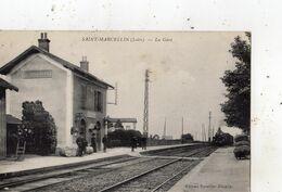 SAINT-MARCELLIN-EN-FOREZ LA GARE (ARRIVEE DU TRAIN) - Otros Municipios