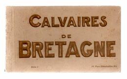 - CARNET : CALVAIRES DE BRETAGNE / 10 CPA - Bretagne