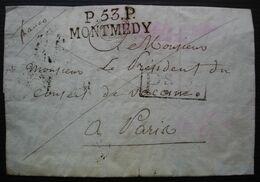 Montmédy 1818 (meuse) Port Payé P.53.P / MONTMEDY 39x14mm + Ps Ps, Cachet T.3 Au Revers, Sans Correspondance - 1801-1848: Precursori XIX
