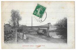 Attichy L' Ancien Pont - Attichy