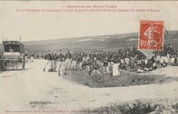 Le 15ème Bataillon De Chasseurs à Pied Faisant La Grande-Halte Au Sommet Ballon D'Alsace - Manoeuvres Des Hautes-Vosges - France