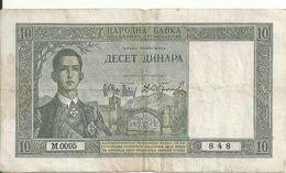 YOUGOSLAVIE 10 DINARA 1939 VF P 35 - Jugoslavia