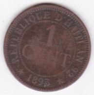 REPUBLIQUE D'HAITI. 1 CENTIME 1895 AN 92 . BRONZE .KM# 48 - Haiti