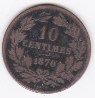 Luxembourg 10 Centimes 1870 Sans Point,  Guillaume III KM# 23  - L#264-7 - Lussemburgo