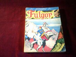 FULGOR  ALBUM RELIE  DU 13 A 18 - Livres, BD, Revues